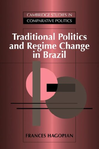 9780521032889: Traditional Politics and Regime Change in Brazil