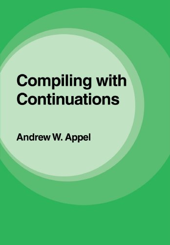 9780521033114: Compiling with Continuations