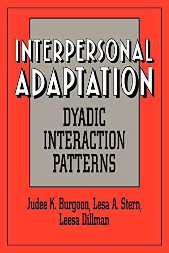 9780521033145: Interpersonal Adaptation: Dyadic Interaction Patterns