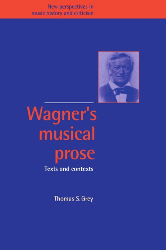 9780521033190: Wagner's Musical Prose: Texts and Contexts (New Perspectives in Music History and Criticism)