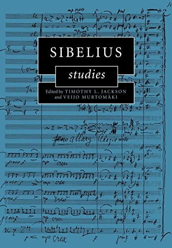 Sibelius Studies: Jackson, Timothy L.