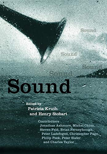 Sound (Darwin College Lectures): Editor-Patricia Kruth; Editor-Henry Stobart