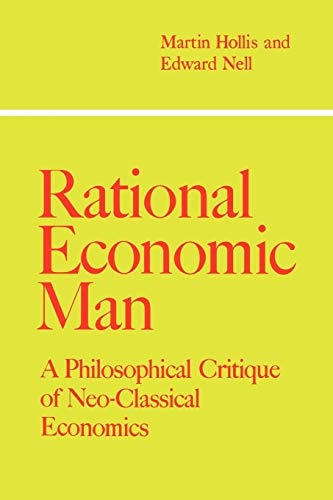 9780521033886: Rational Economic Man