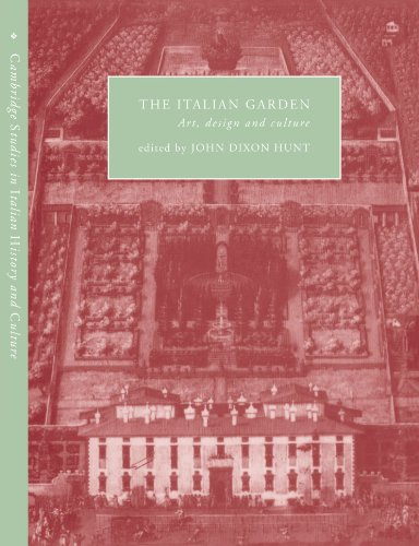 9780521033923: The Italian Garden: Art, Design and Culture (Cambridge Studies in Italian History and Culture)