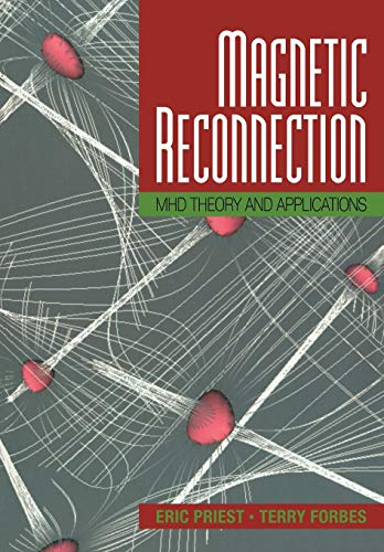 9780521033947: Magnetic Reconnection: MHD Theory and Applications