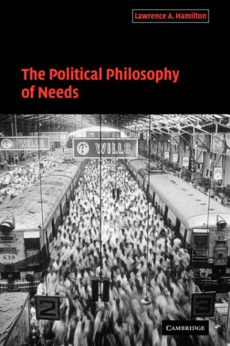 9780521034043: The Political Philosophy of Needs