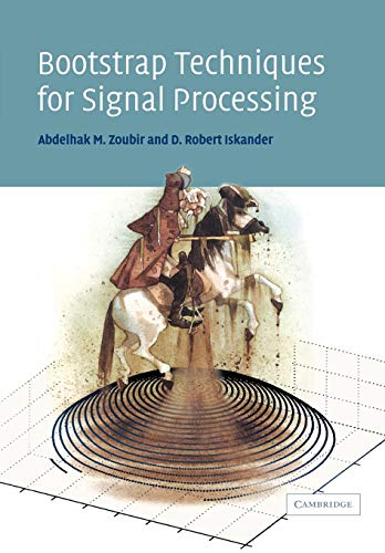 9780521034050: Bootstrap Techniques for Signal Processing