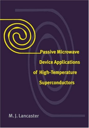Passive Microwave Device Applications of High-Temperature Superconductors: Lancaster, M. J.