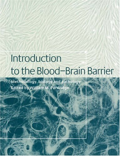 9780521034272: Introduction to the Blood-Brain Barrier: Methodology, Biology and Pathology