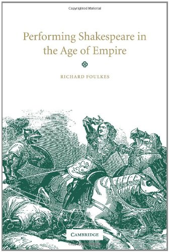 9780521034425: Performing Shakespeare in the Age of Empire