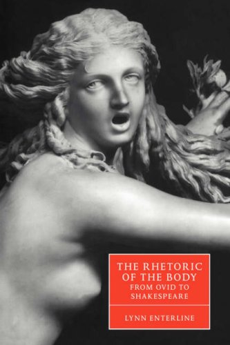 9780521034654: The Rhetoric of the Body from Ovid to Shakespeare (Cambridge Studies in Renaissance Literature and Culture)
