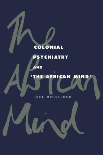9780521034807: Colonial Psychiatry and the African Mind