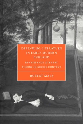 9780521035187: Defending Literature in Early Modern England: Renaissance Literary Theory in Social Context (Cambridge Studies in Renaissance Literature and Culture)