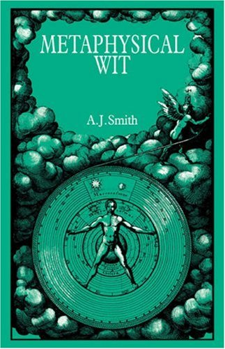 Metaphysical Wit: A. J. Smith