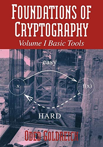9780521035361: Foundations of Cryptography: Volume 1, Basic Tools