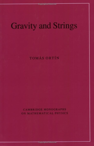 9780521035460: Gravity and Strings (Cambridge Monographs on Mathematical Physics)