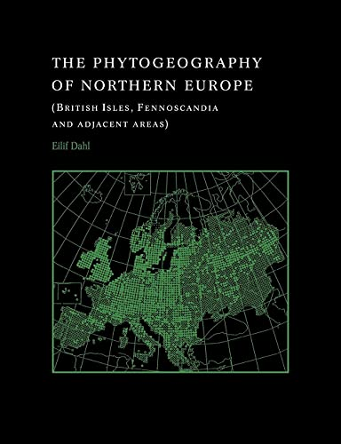9780521035590: The Phytogeography of Northern Europe: British Isles, Fennoscandia, and Adjacent Areas