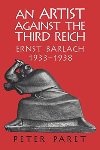 9780521035705: An Artist against the Third Reich: Ernst Barlach, 1933-1938
