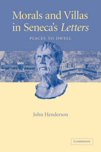 9780521036221: Morals and Villas in Seneca's Letters: Places to Dwell
