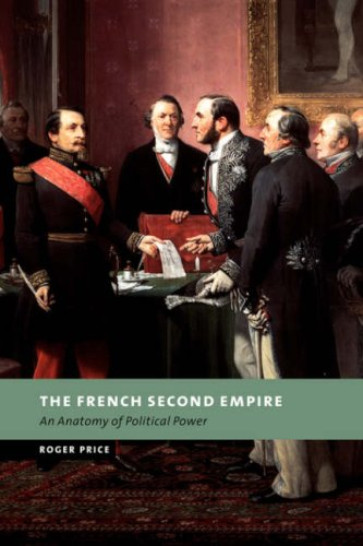 9780521036320: The French Second Empire: An Anatomy of Political Power (New Studies in European History)
