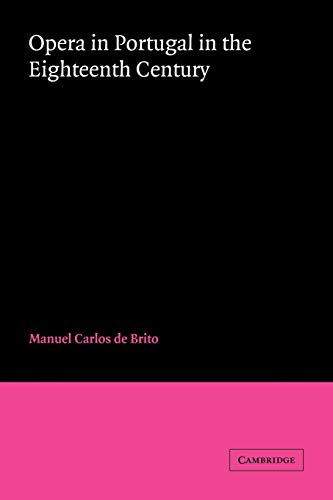 9780521036436: Opera in Portugal in the Eighteenth Century