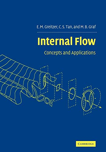 9780521036726: Internal Flow: Concepts and Applications (Cambridge Engine Technology Series)