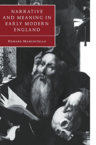 Narrative and Meaning in Early Modern England: Brownes Skull and Other Histories: Howard ...