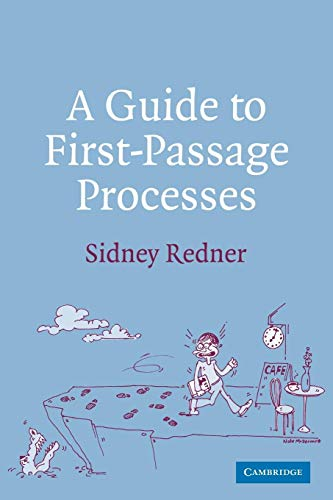 9780521036917: A Guide to First-Passage Processes