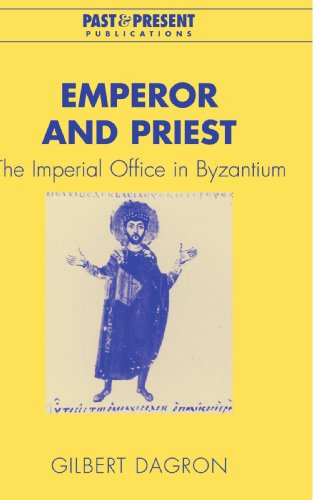9780521036979: Emperor and Priest: The Imperial Office in Byzantium (Past and Present Publications)