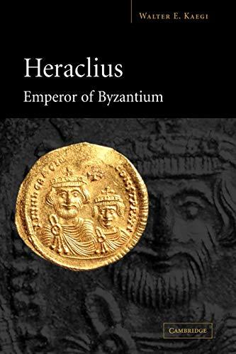 9780521036986: Heraclius, Emperor of Byzantium