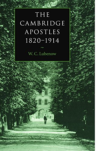9780521037280: The Cambridge Apostles, 1820-1914: Liberalism, Imagination, and Friendship in British Intellectual and Professional Life