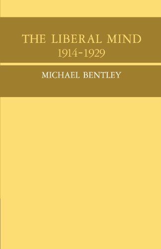 9780521037426: The Liberal Mind 1914-29 (Cambridge Studies in the History and Theory of Politics)