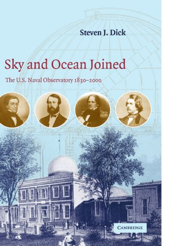 9780521037501: Sky and Ocean Joined: The U. S. Naval Observatory 1830-2000