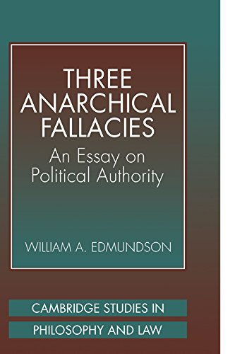9780521037518: Three Anarchical Fallacies: An Essay on Political Authority