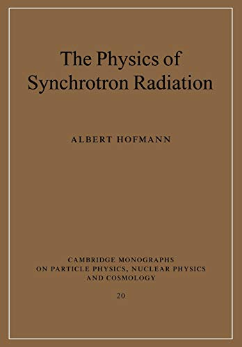 9780521037532: The Physics of Synchrotron Radiation