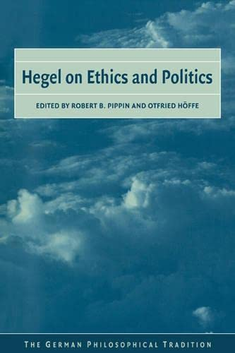 9780521037624: Hegel on Ethics and Politics (The German Philosophical Tradition)