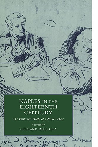 9780521038157: Naples in the Eighteenth Century: The Birth and Death of a Nation State