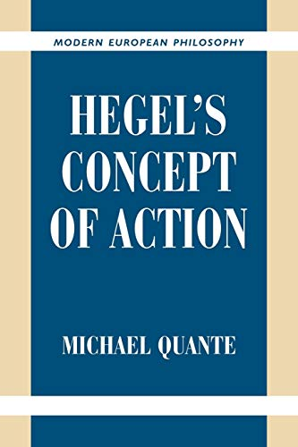 9780521038232: Hegel's Concept of Action (Modern European Philosophy)