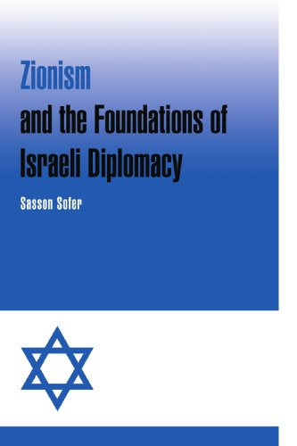 9780521038270: Zionism and the Foundations of Israeli Diplomacy