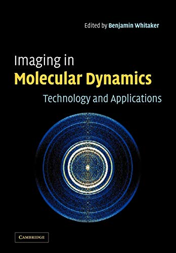 9780521038324: Imaging in Molecular Dynamics: Technology and Applications