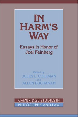 9780521038713: In Harm's Way: Essays in Honor of Joel Feinberg (Cambridge Studies in Philosophy and Law)