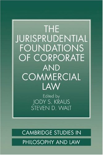 9780521038768: The Jurisprudential Foundations of Corporate and Commercial Law (Cambridge Studies in Philosophy and Law)