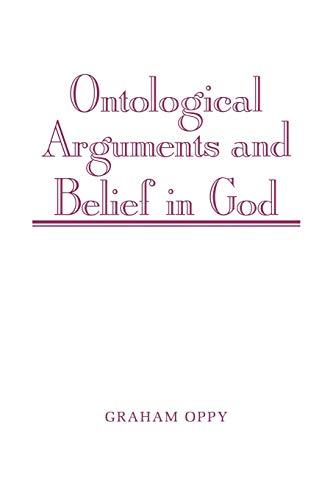Ontological Arguments and Belief in God: Graham Oppy