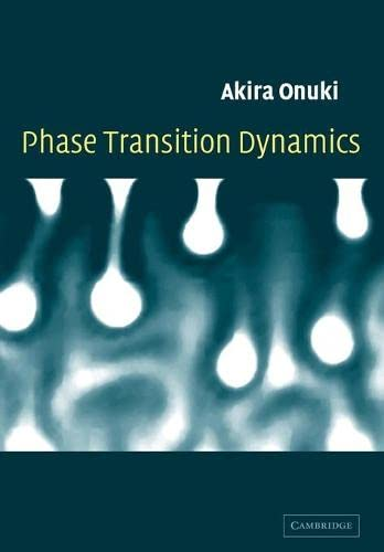 Phase Transition Dynamics: Onuki, Akira