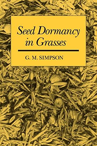9780521039307: Seed Dormancy in Grasses
