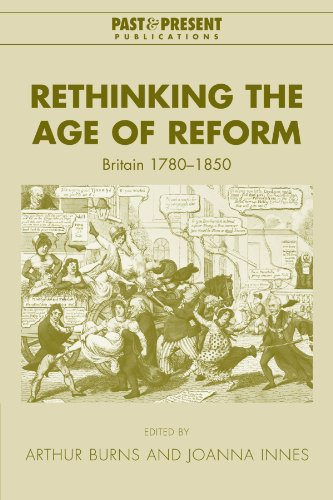 9780521039499: Rethinking the Age of Reform: Britain 1780-1850 (Past and Present Publications)