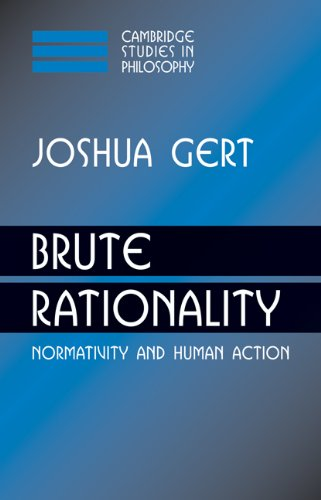 9780521039536: Brute Rationality: Normativity and Human Action (Cambridge Studies in Philosophy)