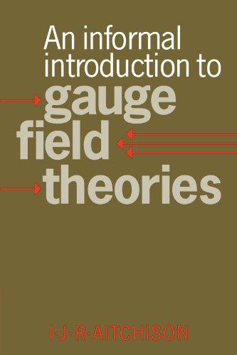 9780521039543: An Informal Introduction to Gauge Field Theories