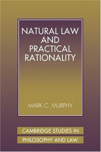 9780521039772: Natural Law and Practical Rationality (Cambridge Studies in Philosophy and Law)