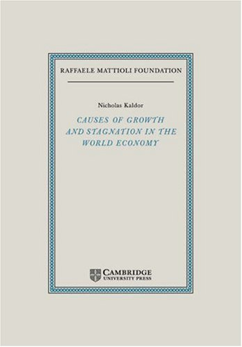 9780521039857: Causes of Growth and Stagnation in the World Economy (Raffaele Mattioli Lectures)